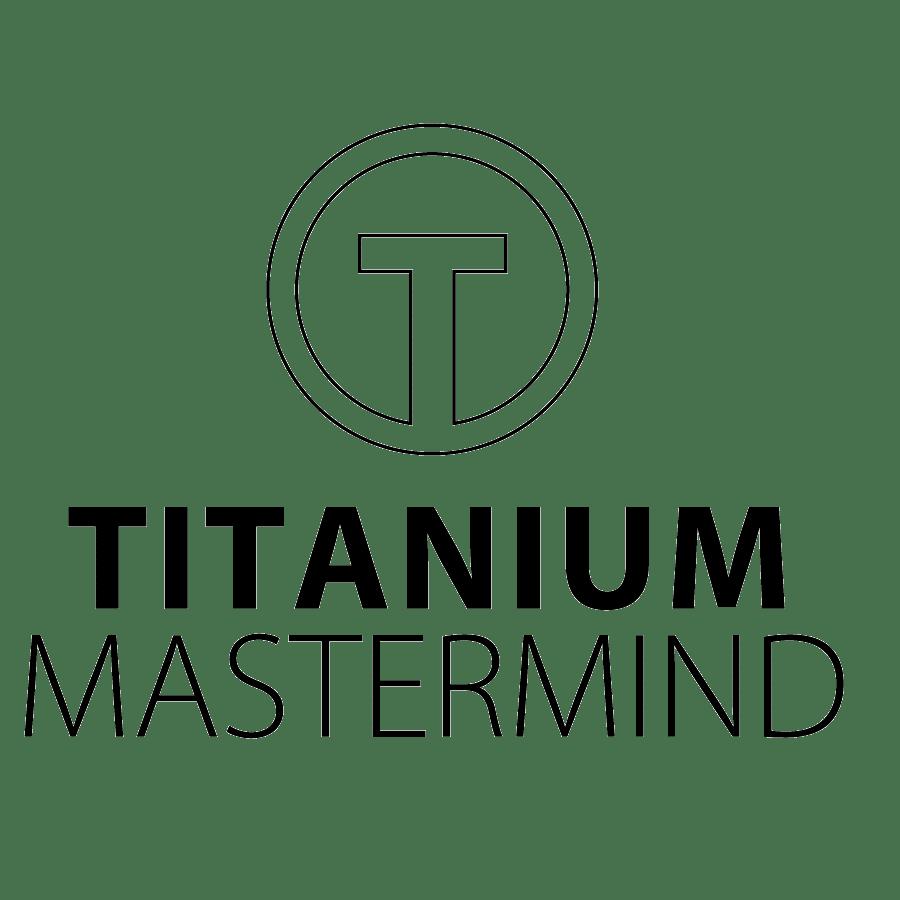 Titanium Mastermind