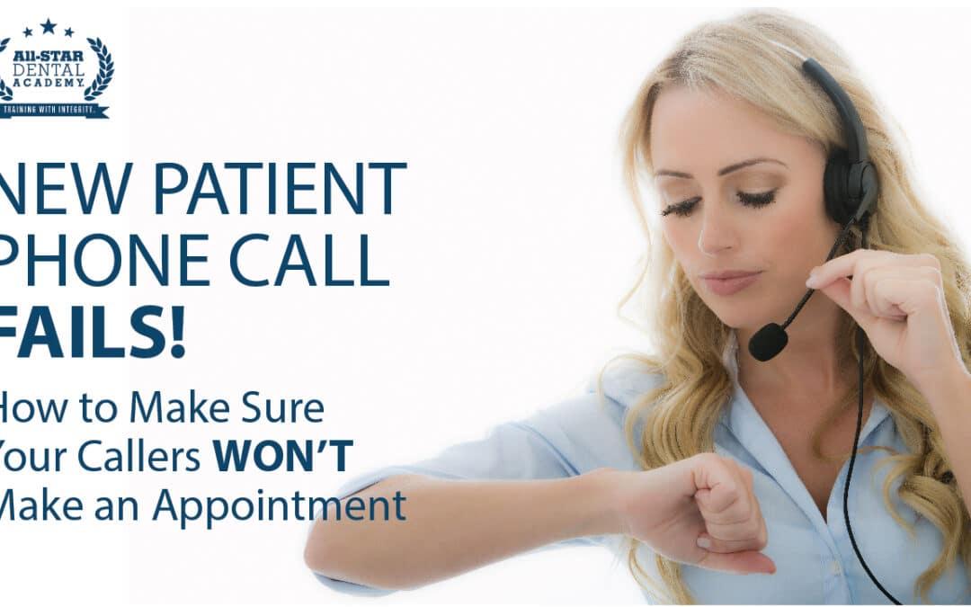 New Patient Phone Call FAILS! Part 3!